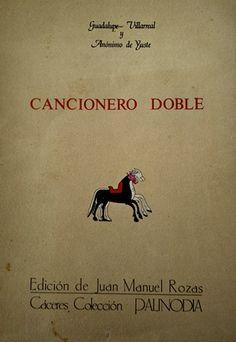 Cancionero doble / Guadalupe Villarreal y Anónimo de Yuste ; edición de Juan Manuel Rozas - Cáceres : Juan Manuel Rozas López, D.L. 1985