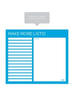 Who doesn't love a good list? Making lists is an easy and often fun way to help prioritze what  needs to be done!