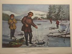 A gallery image of the Currier and Ives print: Winter Sports - Pickerel Fishing. Historical Illustrations, Retro Illustrations, Vintage Pictures, Old Pictures, Winter Fishing, Currier And Ives, Ice Fishing, Gold Rush, Outdoor Art