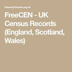 FreeCEN - UK Census Records (England, Scotland, Wales)