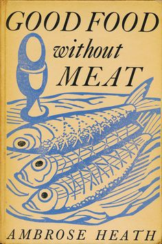 """Edward Bawden Linocut design for the cover of """"Good Food Without Meat"""" by Ambrose Heath"""