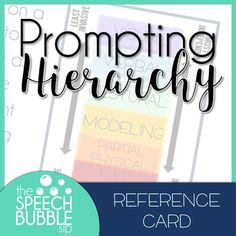 Free digital download for a printable Prompting Hierarchy Reference Card in your special education or speech therapy classroom or school counseling office. Easy to follow and simple to print! #SLP #SpeechBubble #languageprocessing #prompts #cues