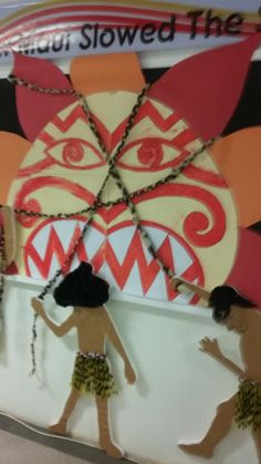 """""""How Maui Slowed the Sun"""" class display by the kids and our principal"""