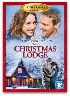 If you haven't seen this movie, you got to!!!! So good!!!! The Christmas Lodge - A Thomas Kinkade film