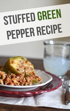 Stuffed Green Peppers - one of my favorite dinners!