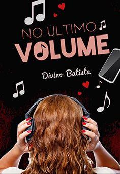 Amazon.com.br eBooks Kindle: No Último Volume, Divino Batista