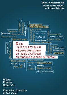 Des innovations pédagogiques et éducatives en reponse à la crise de l'école / sous la direction de Marie-Anne Hugon et Bruno Robbes