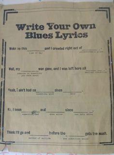 Write your own blues lyrics
