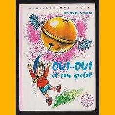 Bibliothèque Rose OUI-OUI ET SON GRELOT Enid Blyton Jeanne Hives 1981