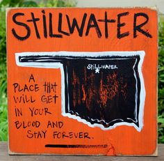 Southern College Towns. Stillwater, #Oklahoma Hand Painted Sign on BourbonandBoots.com