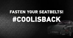 Fasten your seatbelts #coolisback