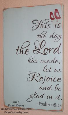 Psalm 118:24 Spiritual Signs Distressed Wall Art by DeenasDesign