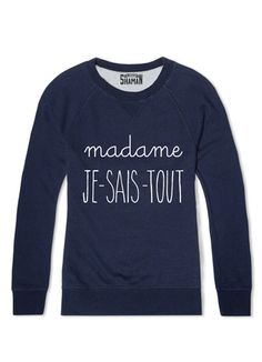 Dédicace a ma petite Alizée❤ Sweat Shirt, Tee Shirt, Sweat Original, Le Fabuleux Shaman, Message T Shirts, T Shorts, Tomboy Fashion, Fashion Tips, Timeless Fashion