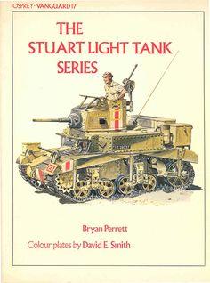Livre de la série VANGUARD numéro 17 ayant comme sujet les The Stuart Light Tank…