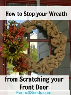 How to Stop your Wreath from Scratching your Front Door - Fennell Seeds