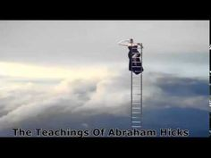 Abraham Hicks ~Expect what you ask for