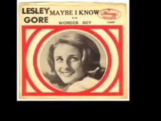 """Lesley Gore - """"Maybe I Know""""(1964)--We lost a  REAL diva today. Goodbye, Leslie."""