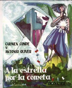 """CONDE, Carmen-OLIVER BELMÁS, Antonio, """"A la estrella por la cometa"""", il. de José Antonio Molina Sánchez, partituras musicales de Matilde Salvador y de Rafael Rodríguez-Albert, Madrid, Doncel, 1961 (La ballena alegre)."""