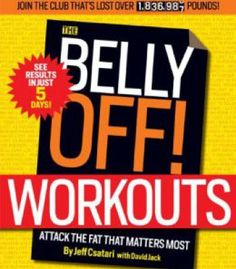 The Belly Off! Workouts: Attack The Fat That Matters Most PDF