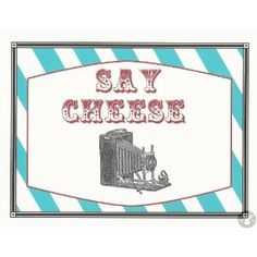 Photo Booth Props - Photo Booth Sign - Say cheese