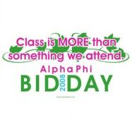 Pretty ivy design for Alpha Phi bid day! Class is more than something these sisters attend!