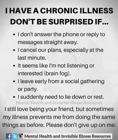 Anyone with a chronic illness or chronic pain including MS, Fibro, Lupus.and the list goes on and on. So sad for us. Ulcerative Colitis, Autoimmune Disease, Lyme Disease, Thyroid Disease, Guillain Barre, Chronic Illness Quotes, Mental Illness, Crohns Disease Quotes, Endometriosis Quotes