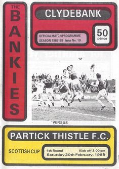 Clydebank 2 Partick Th 2 in Feb 1988 at Kilbowie Park. The programme cover for the Scottish Cup Round clash. Football Program, 1980s, Seasons, Park, Cover, Tie, Vintage, Seasons Of The Year, Cravat Tie