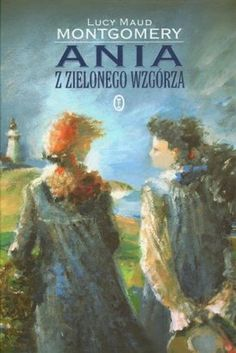 Lucy M. Montgomery - Ania z Zielonego Wzgórza (Anne from Green Gables) Road To Avonlea, Lm Montgomery, Prince Edward Island, Anne Of Green Gables, So Little Time, Book Worms, Carrots, Books, Painting