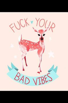 Fuck Your Bad Vibes Art Print by Momalish Motivational Frases, Inspirational Quotes, Thought Of The Day, Akita, Good Vibes, Positive Vibes, Wise Words, Decir No, Illustration