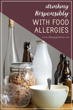 How to drink responsibly with food allergies. What are the things you need to consider before going out and while you are out. #allergygirleats #allergytips #foodallergy #foodallergyresources Gluten Free Drinks, Gluten Free Snacks, Nut Free, Dairy Free, Greasy Food, Legal Drinking Age, Brewers Yeast, Big Meals, Getting Drunk