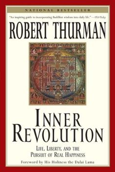 """Inner Revolution by Robert Thurman, Click to Start Reading eBook, The New York Times calls him """"America's number one Buddhist."""" He is the co-founder of Tibet House New"""