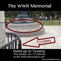 Stand up to Tyranny. This Sunday, Oct 13, 9am at the WWII Memorial in DC