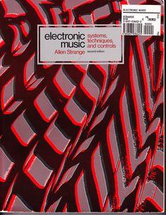 Allen Strange's wonderful Electronic Music book.