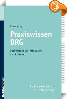 Praxiswissen DRG    ::  In diesem Praxisratgeber steht die Optimierung von DRG-Strukturen und Abläufen in Krankenhäusern im Vordergrund. Es werden konkrete Antworten auf aktuelle Organisationsfragen im DRG-System gegeben: z. B. existierende Kodiermodelle mit Vor- und Nachteilen, Qualifikationsmöglichkeiten und Anreizsysteme für DRG-Kodierpersonal, Maßnahmen und Werkzeuge zur Steigerung von Dokumentations- und Kodierqualität, Kostenträgeranfragen-Management, Modelle zur Erlösverteilung ...