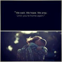 We wait. We hope. We pray.