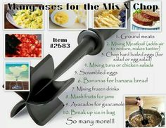 Uses for the Pampered Chef Mix N Chop. Contact me for details! www.pamperedchef.com/pws/deneengethouas