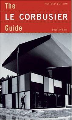 The Le Corbusier Guide: 3rd Edition by Deborah Gans http://www.amazon.com/dp/1568985398/ref=cm_sw_r_pi_dp_0xucvb1KWC8VC