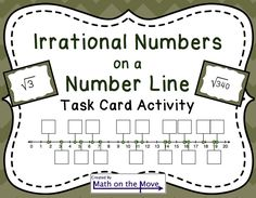 In this fun activity, students move around the room approximating square roots and placing them on a number line.