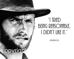 Discover and share Funniest Movie Quotes Clint Eastwood. Explore our collection of motivational and famous quotes by authors you know and love. Film Quotes, Me Quotes, Funny Quotes, Clint Eastwood Quotes, Scott Eastwood, Great Quotes, Inspirational Quotes, Motivational, Cowboy Quotes