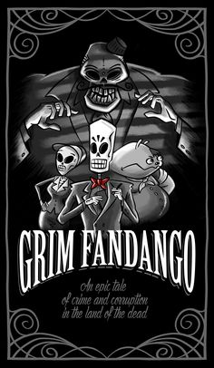 Grim Fandango by Denis Klook