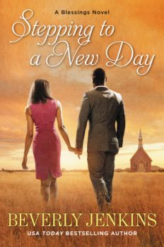 """Read """"Stepping to a New Day A Blessings Novel"""" by Beverly Jenkins available from Rakuten Kobo. NAACP nominee and USA Today bestselling author Beverly Jenkins returns to the town of Henry Adams with a story of family. Historical Romance, Historical Fiction, Beverly Jenkins, Debbie Macomber, Thing 1, Books 2016, Day Book, Romance Books, Writing Romance"""