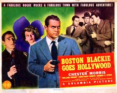 Boston Blackie Goes Hollywood- Starring Chester Morris Hollywood Star, Classic Hollywood, John Payne, Bing Crosby, Columbia Pictures, Chester, Rogues, Cinema, Adventure