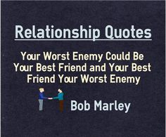 Your Worst Enemy Could Be Your Best Friend Your Worst Enemy Could Be Your Best Friend and Your Best Friend Your Worst Enemy  Your Worst Enemy Could Be Your Best Friend Quote Meaning Main Topic: Relationship Quotes Your Worst Enemy Could Be Your Best Friend and Your Best Friend Your Worst Enemy Author: Bob Marley Quotation Reference: http://ift.tt/2bkUHs9  The post Your Worst Enemy Could Be Your Best Friend appeared first on Brain Quotes.  http://ift.tt/2bBpxuv