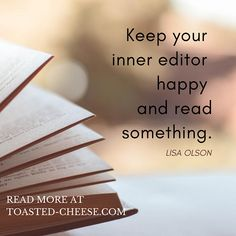 Keep your inner editor happy and read something.  | #writing #writingtips #writinginspiration #writingmotivation #WritingCommunity Writing Motivation, Learning To Be, Writing Inspiration, Writing Tips, Read More, Editor, Cards Against Humanity, Facts, Cheese