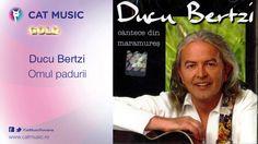 Ducu Bertzi - Omul padurii