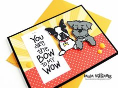lauralooloo: You Are the Bow to My Wow (Impression Obsession New Release - Day 2!) Impression Obsession, Card Making Techniques, Clear Stamps, Handmade Cards, Cardmaking, Card Ideas, Boston, Terrier, Paper Crafts