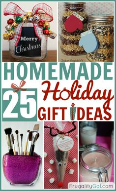 Frugal Living: These 25 homemade holiday gifts will allow you to create personalized gifts while saving money in the process. Everyone loves receiving a creative homemade gift!