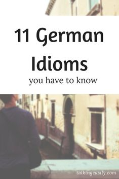 Know these 11 German idioms to sound like native. Study German, Learn German, Learn French, German Grammar, German Words, Languages Online, Foreign Languages, Reflexive Verben, German Language Learning