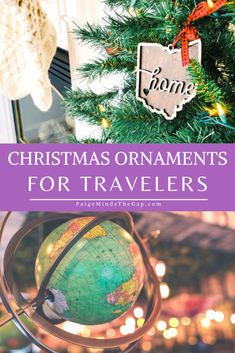 Best Travel Christmas Ornaments: Gifts for Travel Lovers