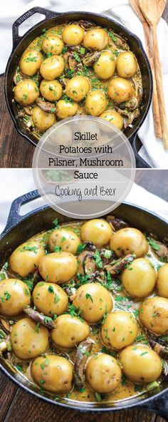Skillet Potatoes with Creamy Pilsner, Mushroom Sauce is the perfect side dish recipe!